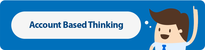 Account Based Thinking