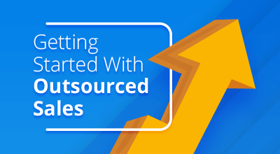 Getting Started With Outsourced Sales